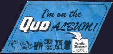 Specially produced sticker, to promote a series of Status Quo Gigs when they recorded